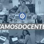 #VamosDocentes - Juntos somos más
